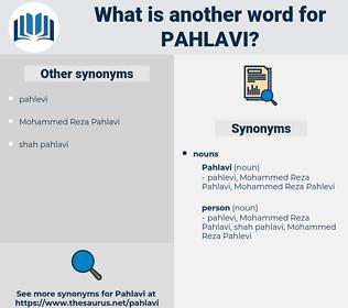 pahlavi, synonym pahlavi, another word for pahlavi, words like pahlavi, thesaurus pahlavi