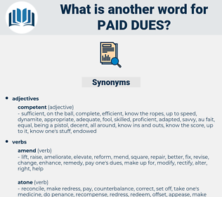 paid dues, synonym paid dues, another word for paid dues, words like paid dues, thesaurus paid dues