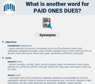 paid ones dues, synonym paid ones dues, another word for paid ones dues, words like paid ones dues, thesaurus paid ones dues