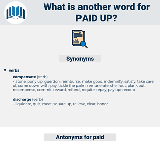 paid-up, synonym paid-up, another word for paid-up, words like paid-up, thesaurus paid-up