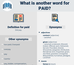 paid, synonym paid, another word for paid, words like paid, thesaurus paid