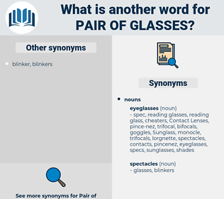 pair of glasses, synonym pair of glasses, another word for pair of glasses, words like pair of glasses, thesaurus pair of glasses