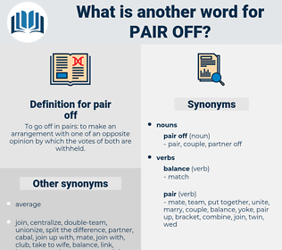 pair off, synonym pair off, another word for pair off, words like pair off, thesaurus pair off