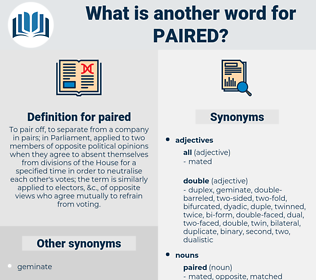 paired, synonym paired, another word for paired, words like paired, thesaurus paired