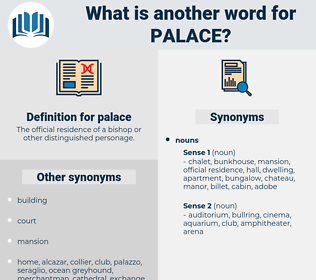 palace, synonym palace, another word for palace, words like palace, thesaurus palace