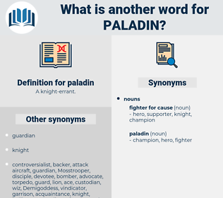 paladin, synonym paladin, another word for paladin, words like paladin, thesaurus paladin