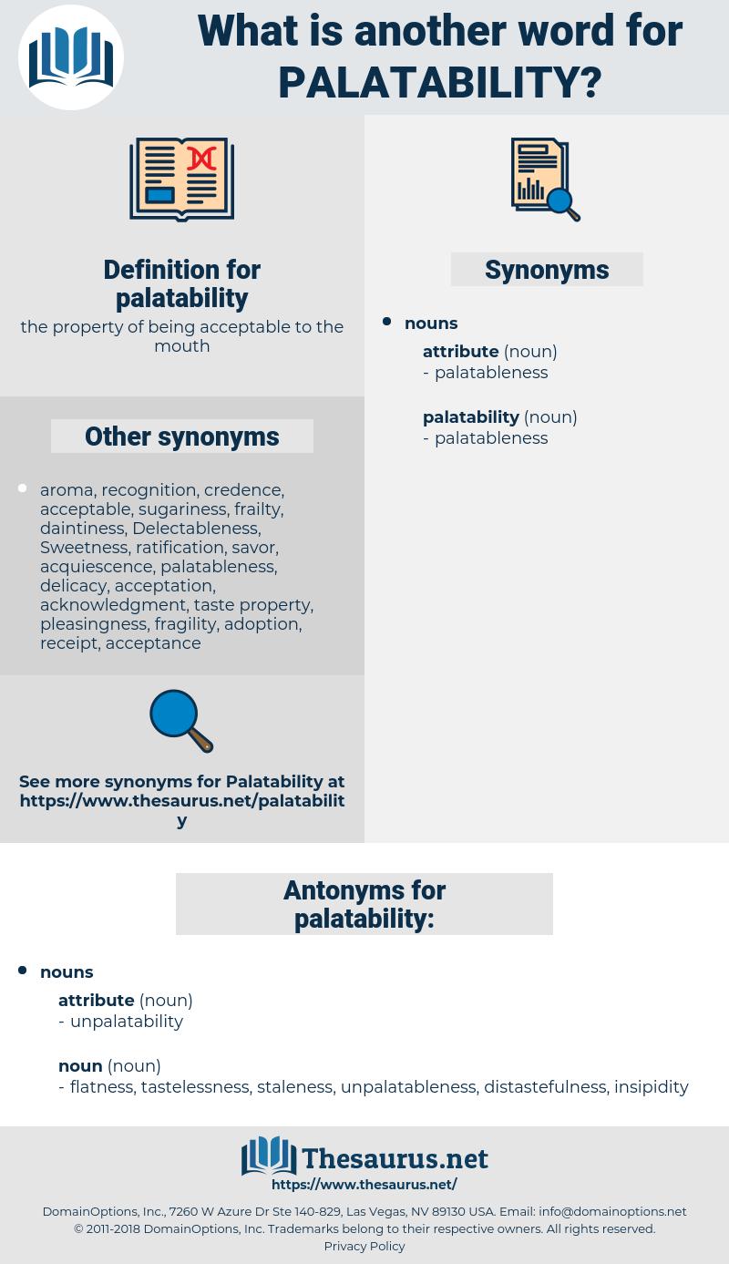 palatability, synonym palatability, another word for palatability, words like palatability, thesaurus palatability