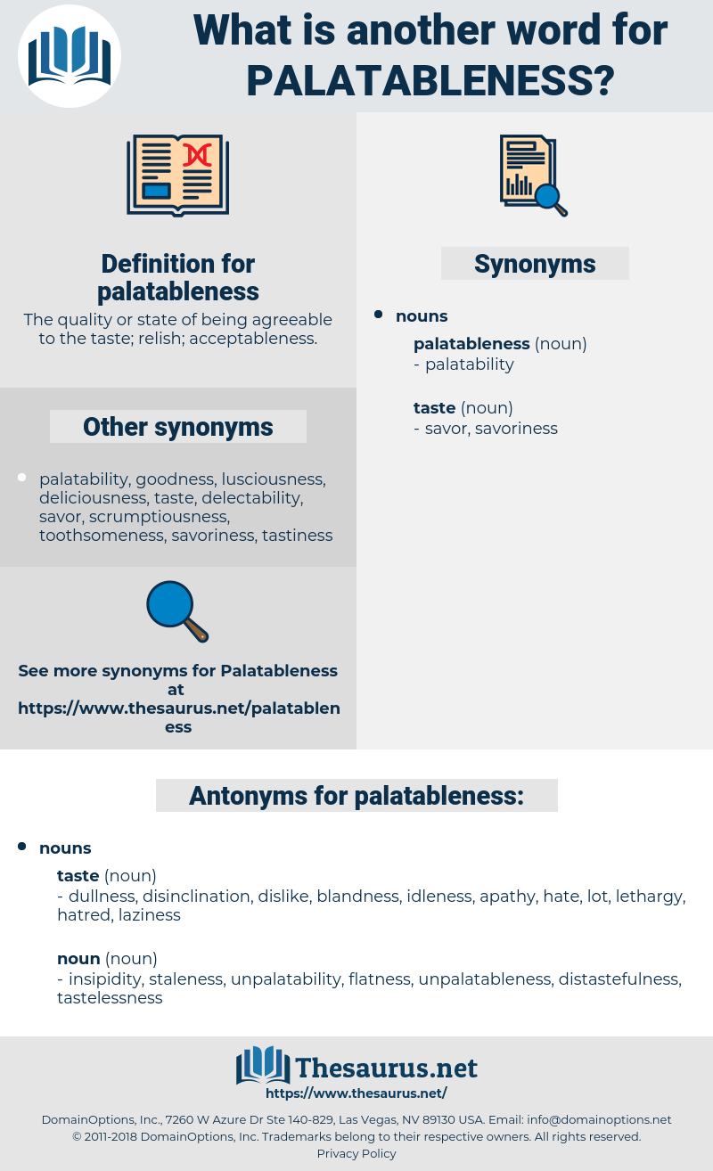 palatableness, synonym palatableness, another word for palatableness, words like palatableness, thesaurus palatableness