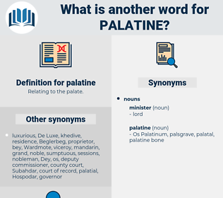 palatine, synonym palatine, another word for palatine, words like palatine, thesaurus palatine