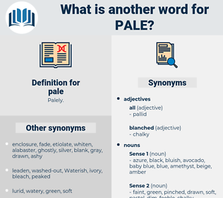 pale, synonym pale, another word for pale, words like pale, thesaurus pale