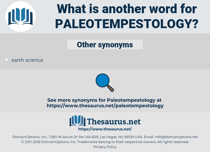 paleotempestology, synonym paleotempestology, another word for paleotempestology, words like paleotempestology, thesaurus paleotempestology
