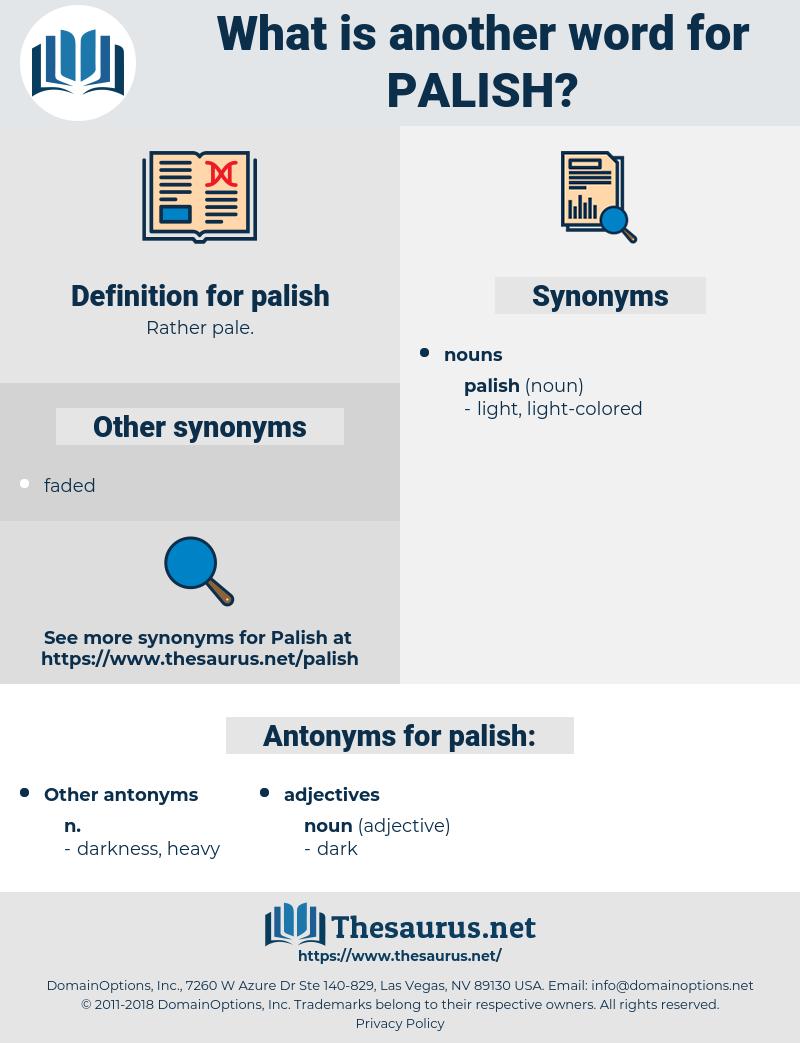 palish, synonym palish, another word for palish, words like palish, thesaurus palish