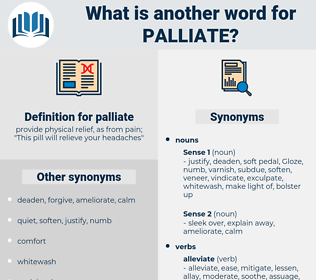 palliate, synonym palliate, another word for palliate, words like palliate, thesaurus palliate