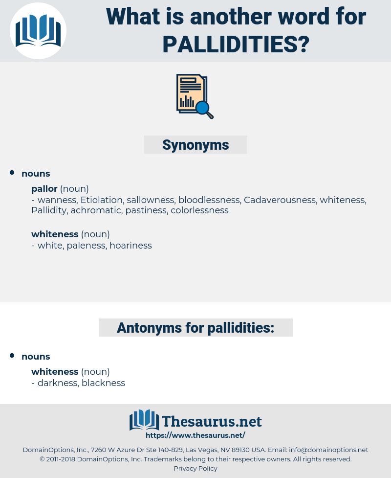 pallidities, synonym pallidities, another word for pallidities, words like pallidities, thesaurus pallidities