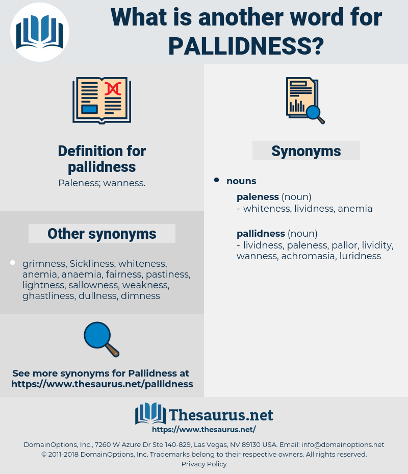 pallidness, synonym pallidness, another word for pallidness, words like pallidness, thesaurus pallidness