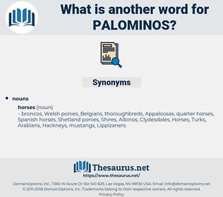 palominos, synonym palominos, another word for palominos, words like palominos, thesaurus palominos