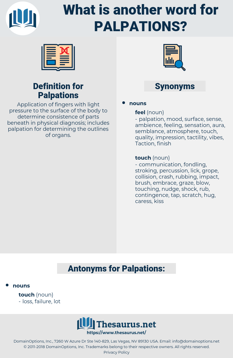 Palpations, synonym Palpations, another word for Palpations, words like Palpations, thesaurus Palpations