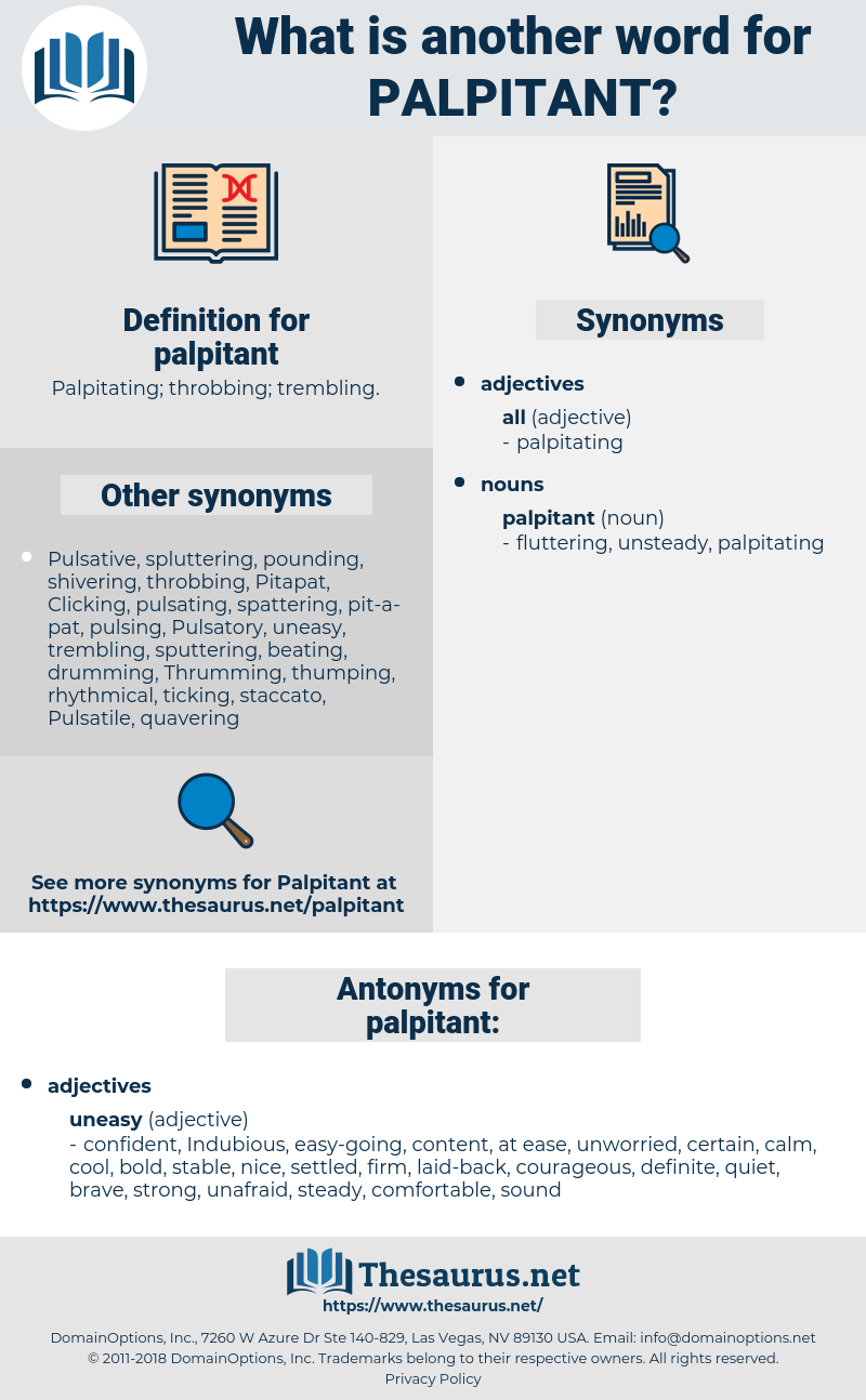 palpitant, synonym palpitant, another word for palpitant, words like palpitant, thesaurus palpitant