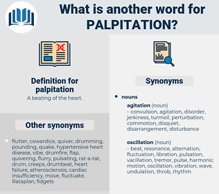palpitation, synonym palpitation, another word for palpitation, words like palpitation, thesaurus palpitation