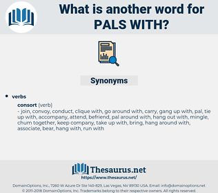 pals with, synonym pals with, another word for pals with, words like pals with, thesaurus pals with