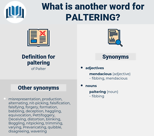 paltering, synonym paltering, another word for paltering, words like paltering, thesaurus paltering