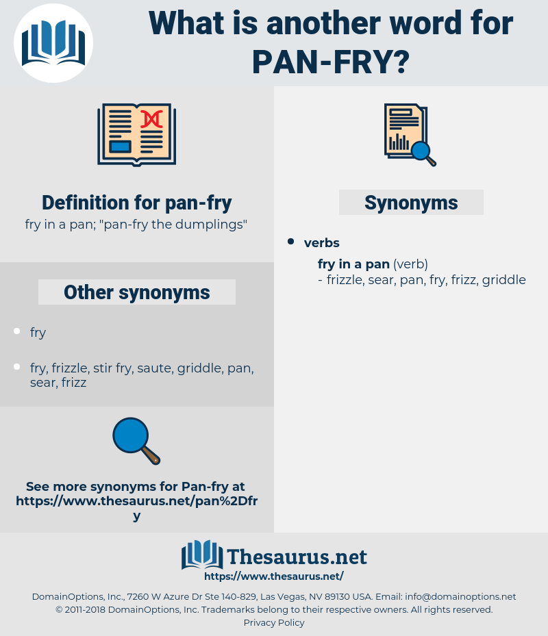 pan-fry, synonym pan-fry, another word for pan-fry, words like pan-fry, thesaurus pan-fry
