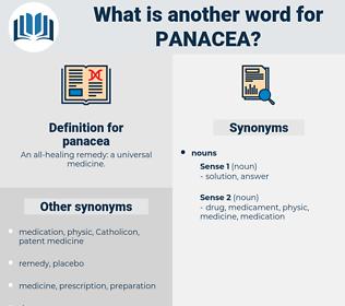 panacea, synonym panacea, another word for panacea, words like panacea, thesaurus panacea