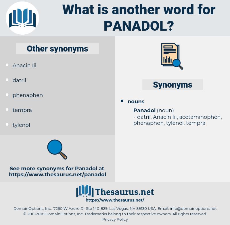 panadol, synonym panadol, another word for panadol, words like panadol, thesaurus panadol