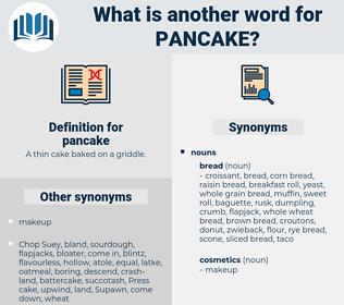 pancake, synonym pancake, another word for pancake, words like pancake, thesaurus pancake