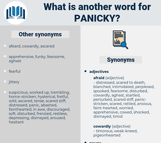 panicky, synonym panicky, another word for panicky, words like panicky, thesaurus panicky
