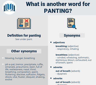 panting, synonym panting, another word for panting, words like panting, thesaurus panting