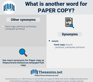 paper copy, synonym paper copy, another word for paper copy, words like paper copy, thesaurus paper copy