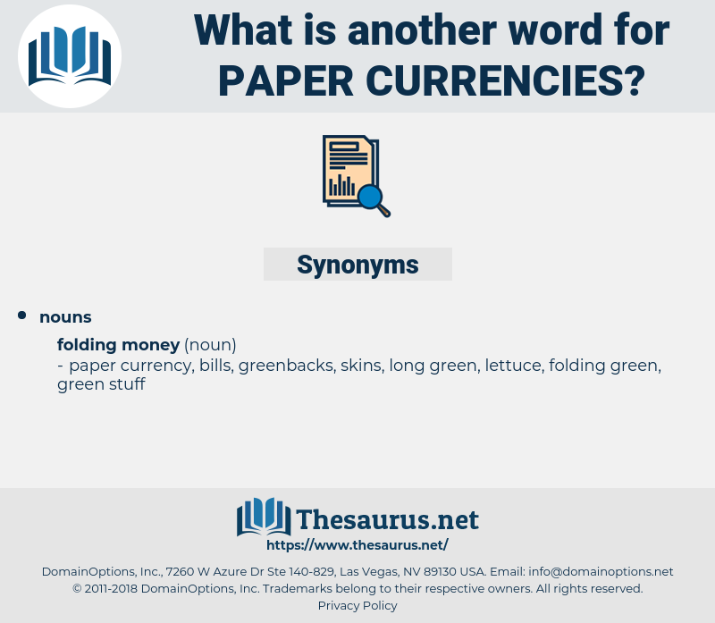 paper currencies, synonym paper currencies, another word for paper currencies, words like paper currencies, thesaurus paper currencies