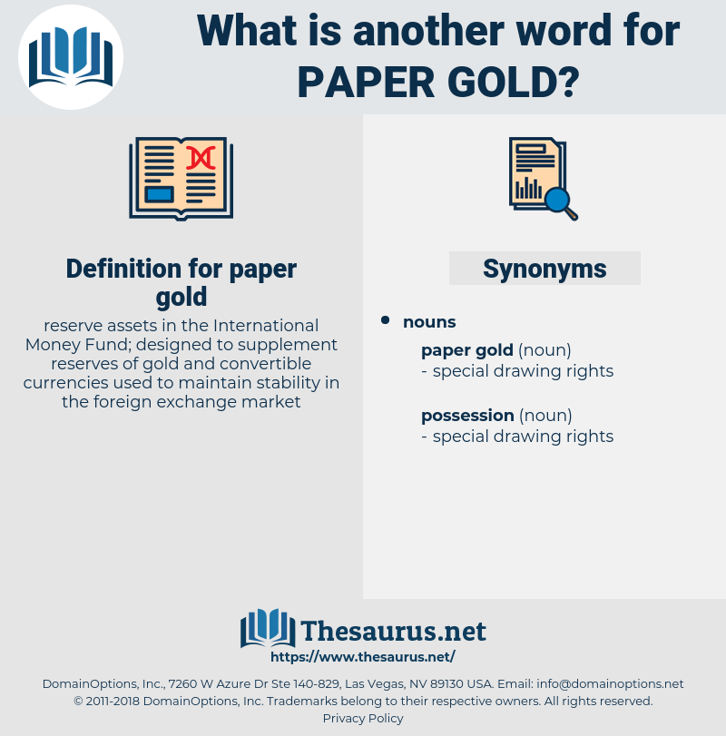 paper gold, synonym paper gold, another word for paper gold, words like paper gold, thesaurus paper gold
