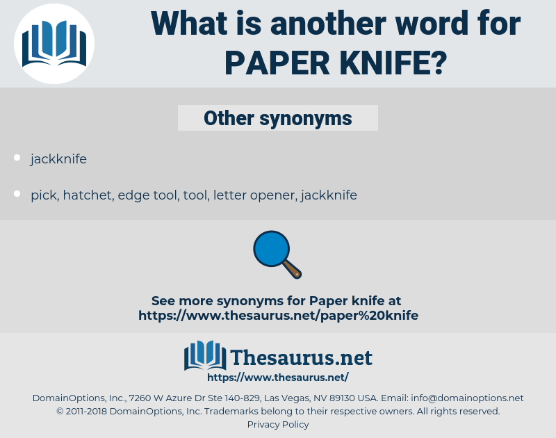 paper knife, synonym paper knife, another word for paper knife, words like paper knife, thesaurus paper knife