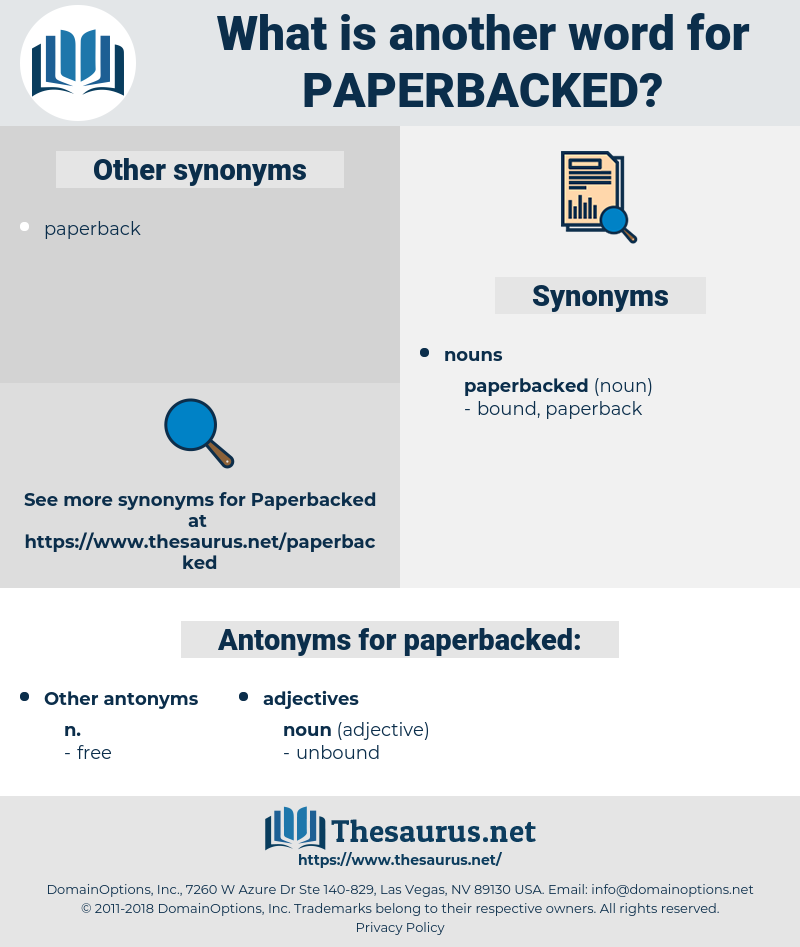 paperbacked, synonym paperbacked, another word for paperbacked, words like paperbacked, thesaurus paperbacked