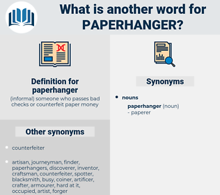 paperhanger, synonym paperhanger, another word for paperhanger, words like paperhanger, thesaurus paperhanger