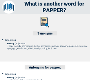 papper, synonym papper, another word for papper, words like papper, thesaurus papper