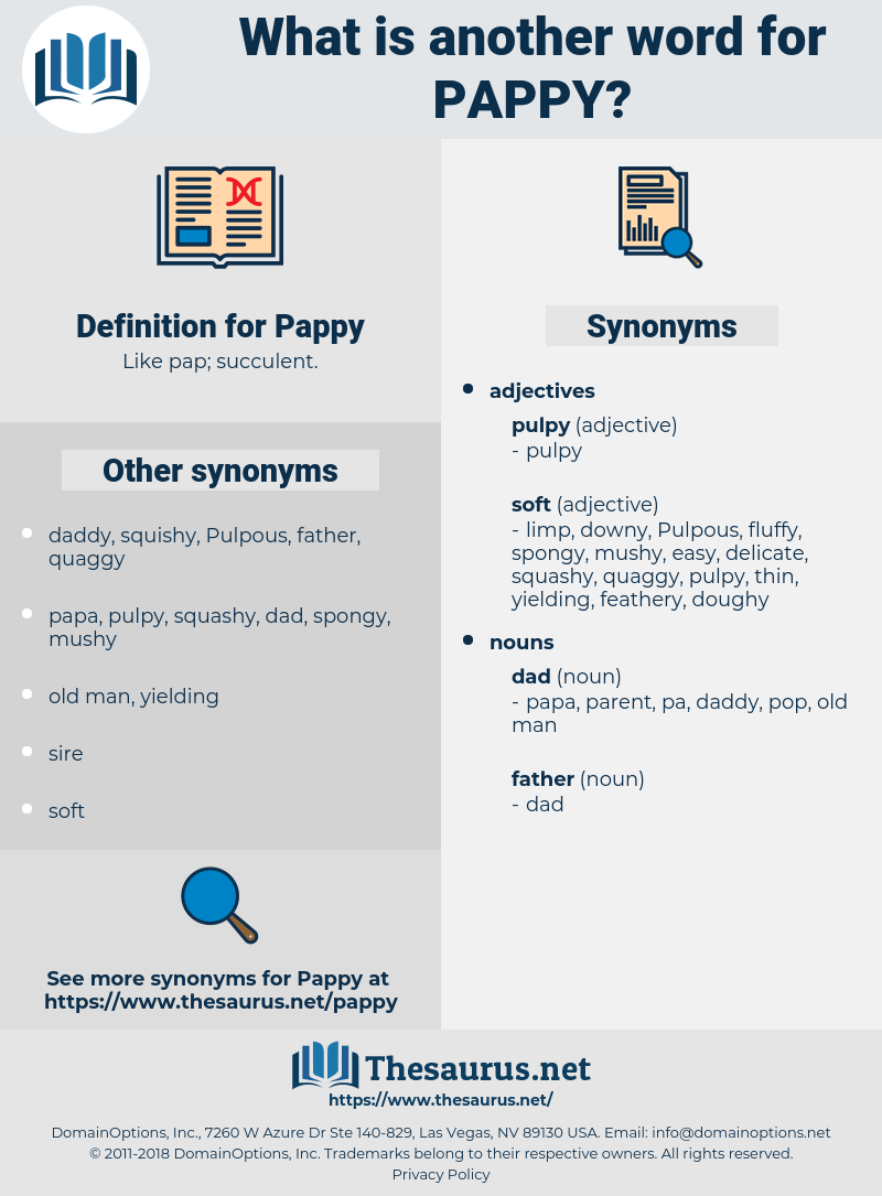 Pappy, synonym Pappy, another word for Pappy, words like Pappy, thesaurus Pappy