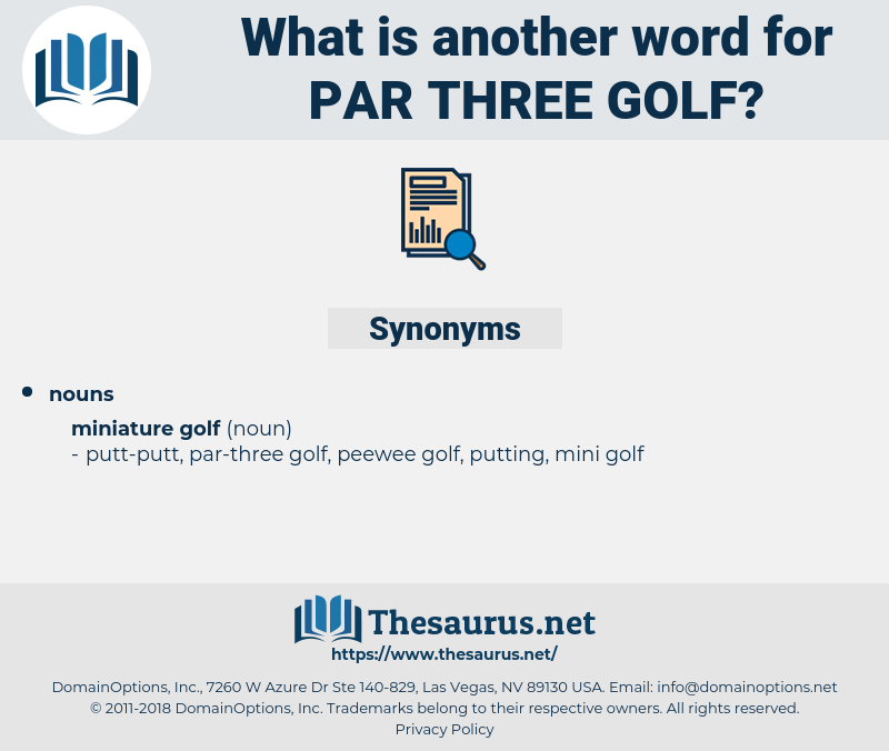 par-three golf, synonym par-three golf, another word for par-three golf, words like par-three golf, thesaurus par-three golf