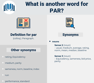 par, synonym par, another word for par, words like par, thesaurus par