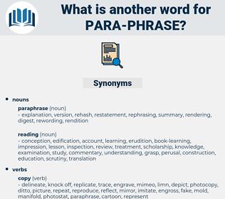 para-phrase, synonym para-phrase, another word for para-phrase, words like para-phrase, thesaurus para-phrase