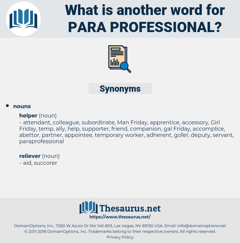 para-professional, synonym para-professional, another word for para-professional, words like para-professional, thesaurus para-professional