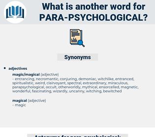 para psychological, synonym para psychological, another word for para psychological, words like para psychological, thesaurus para psychological