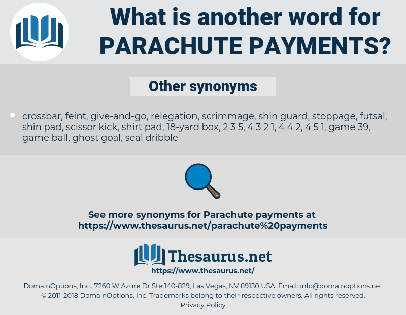 parachute payments, synonym parachute payments, another word for parachute payments, words like parachute payments, thesaurus parachute payments
