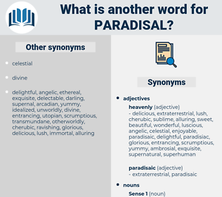 paradisal, synonym paradisal, another word for paradisal, words like paradisal, thesaurus paradisal