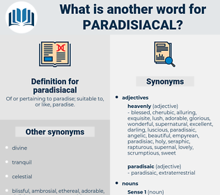 paradisiacal, synonym paradisiacal, another word for paradisiacal, words like paradisiacal, thesaurus paradisiacal