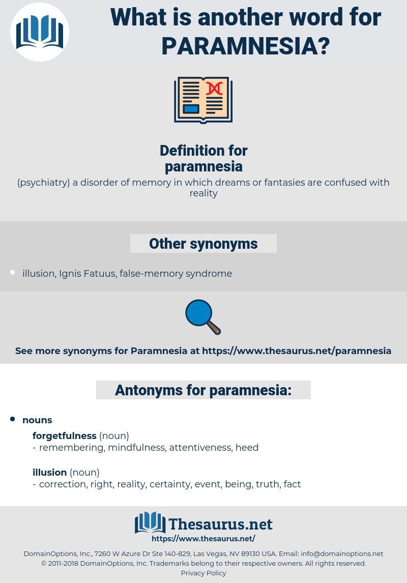 paramnesia, synonym paramnesia, another word for paramnesia, words like paramnesia, thesaurus paramnesia
