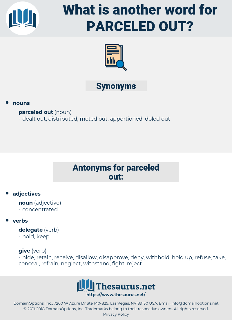 parceled out, synonym parceled out, another word for parceled out, words like parceled out, thesaurus parceled out