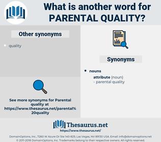 parental quality, synonym parental quality, another word for parental quality, words like parental quality, thesaurus parental quality